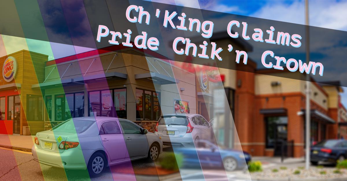 Ch'King Claims Pride Chik'n Crown